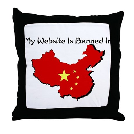My Website is Banned in... Throw Pillow