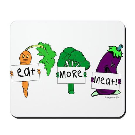Eat More Meat! Mousepad