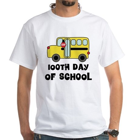100th Day of School White T-Shirt