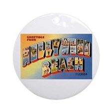 Hollywood Beach Florida Greetings Ornament (Round)