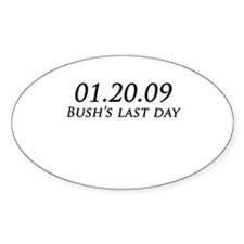 01.20.09 Bush's Last Day Oval Decal