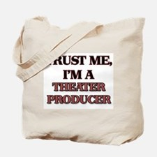 Trust Me, I'm a Theater Producer Tote Bag