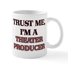 Trust Me, I'm a Theater Producer Mugs