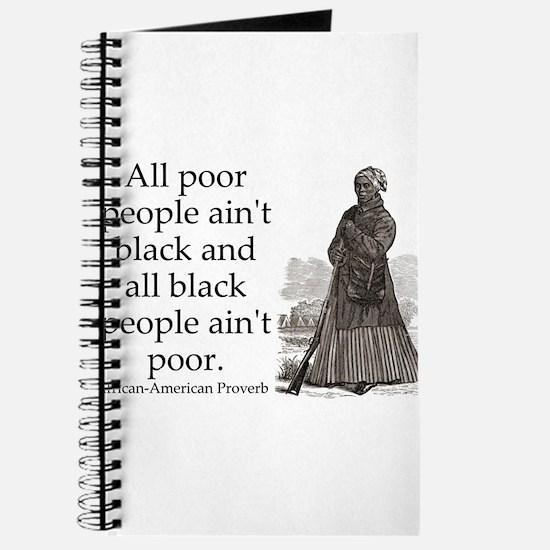 All Poor People Aint Black Journal