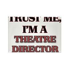 Trust Me, I'm a Theatre Director Magnets
