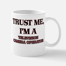 Trust Me, I'm a Television Camera Operator Mugs