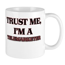 Trust Me, I'm a Telemarketer Mugs