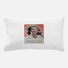 Nurse is my Name Pillow Case