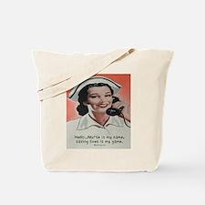 Nurse is my Name Tote Bag