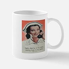 Nurse is my Name Mug