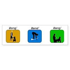 Funny Bumper Sticker The 3-B's