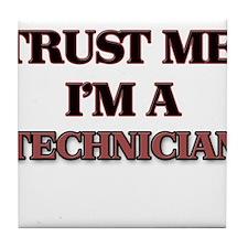 Trust Me, I'm a Technician Tile Coaster