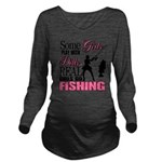Real Girls Go Fishing Long Sleeve Maternity T-Shir