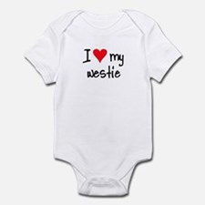 I LOVE MY Westie Infant Bodysuit