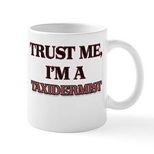 Trust Me, I'm a Taxidermist Mugs