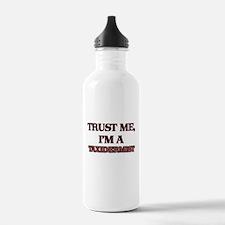Trust Me, I'm a Taxidermist Water Bottle