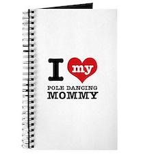 I love my pole dance Mom Journal