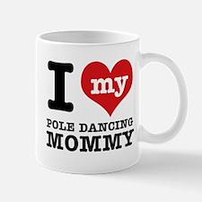I love my pole dance Mom Mug