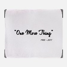 One More Thing Throw Blanket