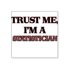 Trust Me, I'm a Statistician Sticker