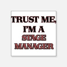 Trust Me, I'm a Stage Manager Sticker