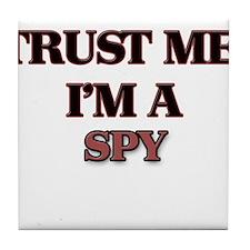 Trust Me, I'm a Spy Tile Coaster