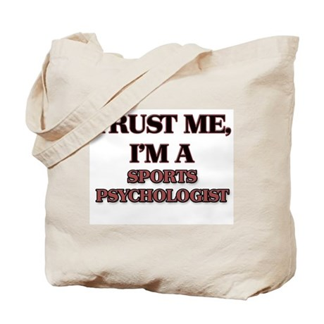 Trust Me, I'm a Sports Psychologist Tote Bag
