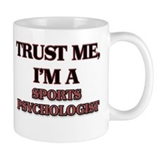 Trust Me, I'm a Sports Psychologist Mugs