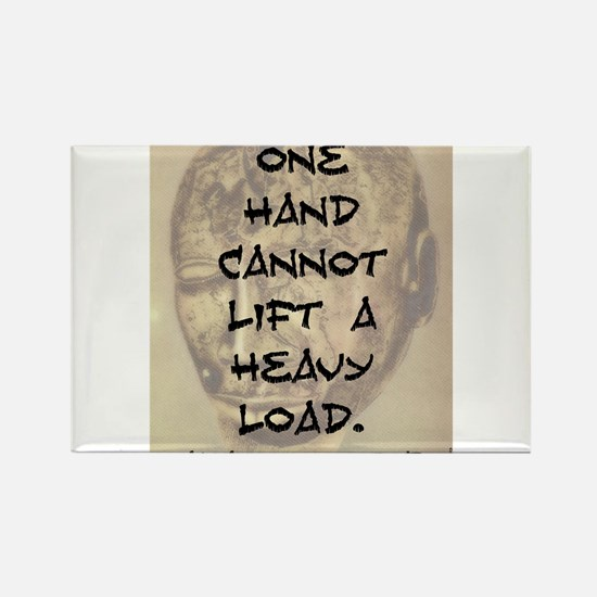 One Hand Cannot Lift A Heavy Load Rectangle Magnet