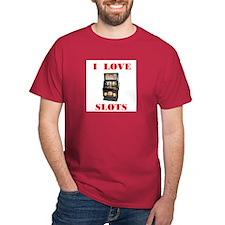 I LOVE SLOTS T-Shirt