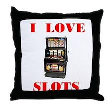 I LOVE SLOTS Throw Pillow