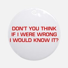 DONT-YOU-THINK-EURO-RED Ornament (Round)