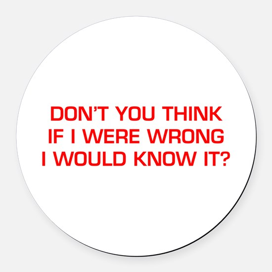 DONT-YOU-THINK-EURO-RED Round Car Magnet