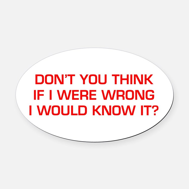 DONT-YOU-THINK-EURO-RED Oval Car Magnet