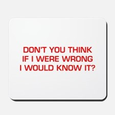 DONT-YOU-THINK-EURO-RED Mousepad