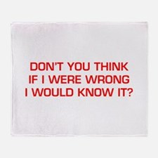 DONT-YOU-THINK-EURO-RED Throw Blanket