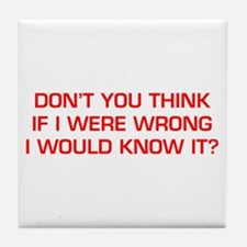 DONT-YOU-THINK-EURO-RED Tile Coaster