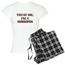 Trust Me, I'm a Shrimper Pajamas
