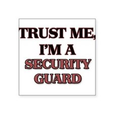 Trust Me, I'm a Security Guard Sticker