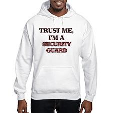 Trust Me, I'm a Security Guard Hoodie