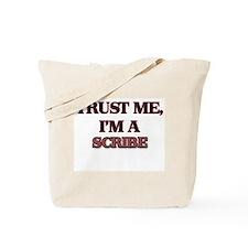 Trust Me, I'm a Scribe Tote Bag