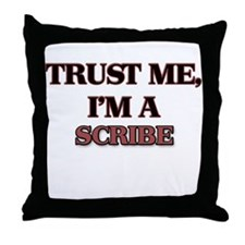 Trust Me, I'm a Scribe Throw Pillow