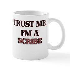 Trust Me, I'm a Scribe Mugs