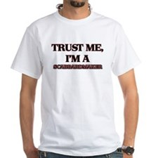 Trust Me, I'm a Scabbardmaker T-Shirt