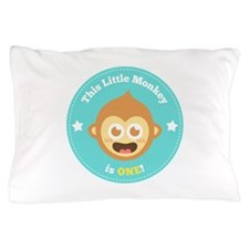 This Little Monkey is One Pillow Case
