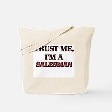Trust Me, I'm a Salesman Tote Bag