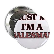 """Trust Me, I'm a Salesman 2.25"""" Button"""