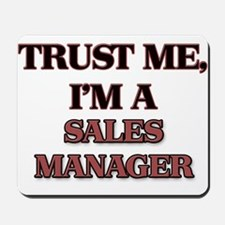 Trust Me, I'm a Sales Manager Mousepad
