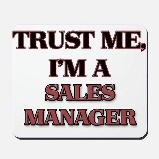 Trust Me, I'm a Sales Manager Mousepad
