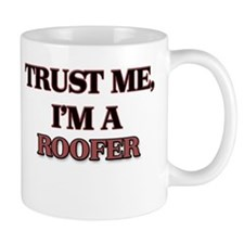 Trust Me, I'm a Roofer Mugs